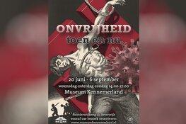 Nieuwe tentoonstelling 'Onvrijheid toen en nu'