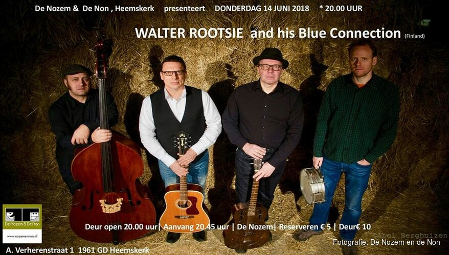 De Nozem en de Non presenteert Walter Rootsie and his Blue Connection